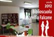 Biblioscuola Francesca Morvillo e Giovanni Falcone. LA CULTURA FA CENTRO ANCHE IN PERIFERIA