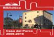 Casa del Parco 2006-2016. Da dieci anni a Roma