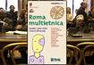 Roma multietnica - Guida alla città interculturale. I parte
