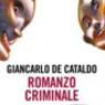 """""""Romanzo Criminale"""""""
